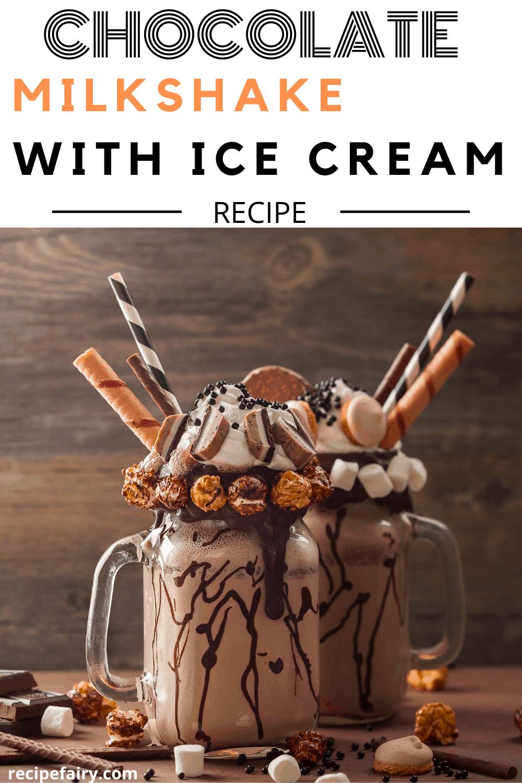 Chocolate Milkshake Recipe