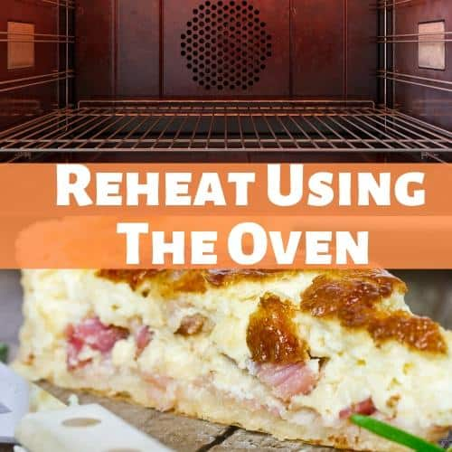 reheat quiche using the oven