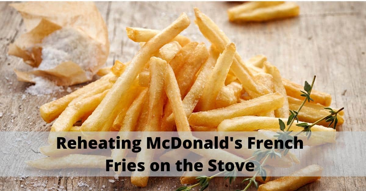 reheat french fries on the stove