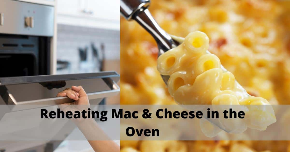 oven reheating mac n cheese