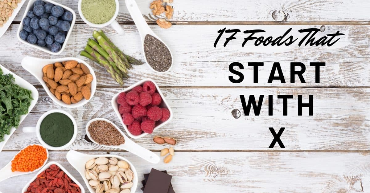 Foods that Start with X